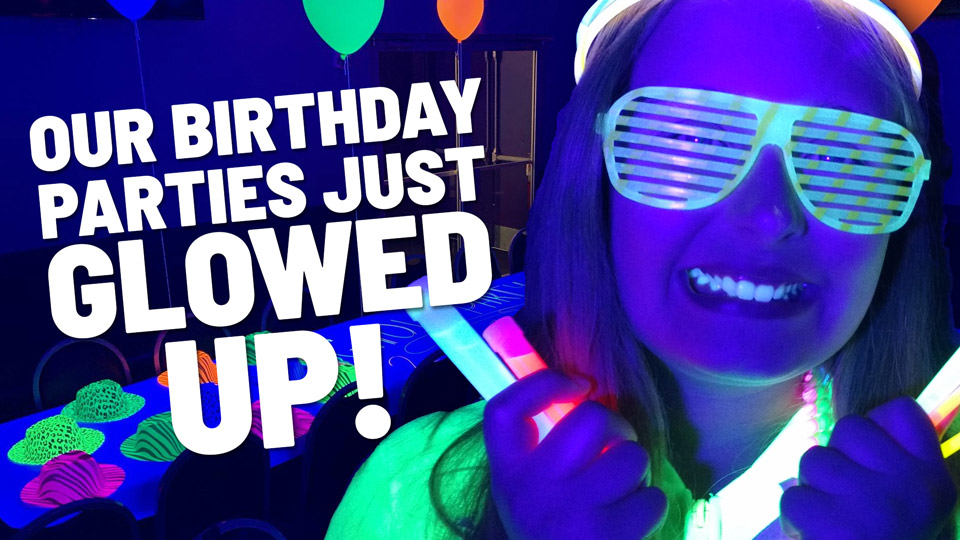 Birthday Glow Parties